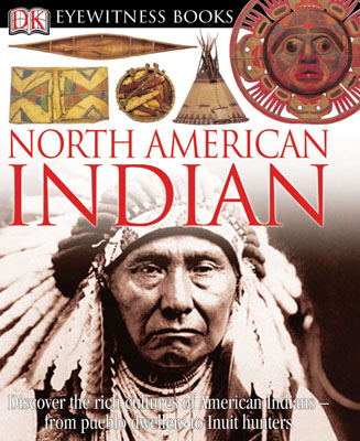 Book -  North American Indian - Hardback - Discover the rich cultures of American Indians - from pueblo dwellers to Inuit hunters