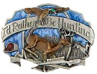 I'd rather be hunting belt buckle 3-1/8 x 2-1/4 Made in USA - Made in USA