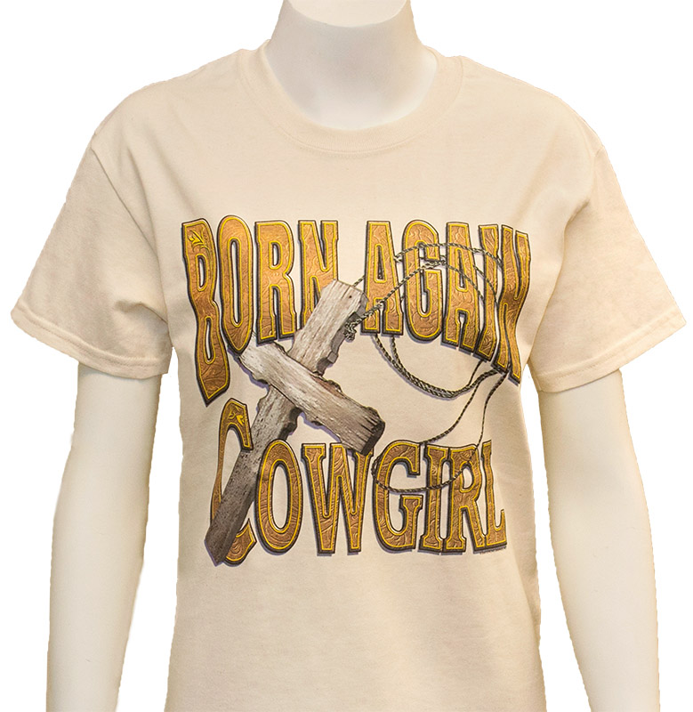 Born Again Cowgirl T-Shirt