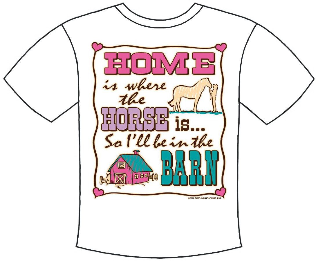 Home Is Where The Horse Is T-Shirt