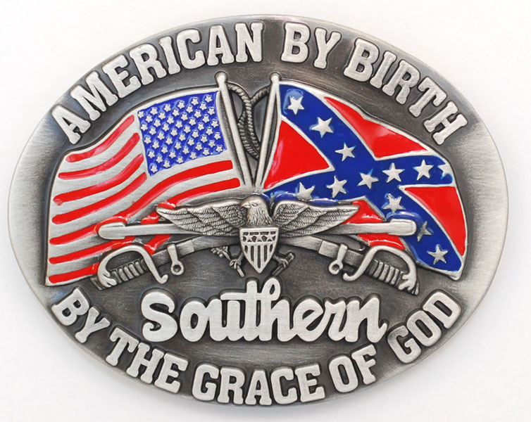 American By Birth Southern by Grace Buckle 3-1/4 x 2-1/2