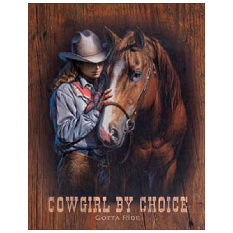 Tin Sign - Cowgirl by Choice - Gotta Ride - USA Made